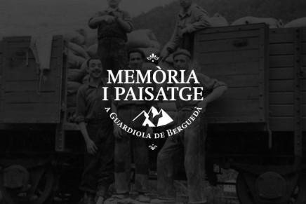 Memòria i Paisatge a Guardiola de Berguedà