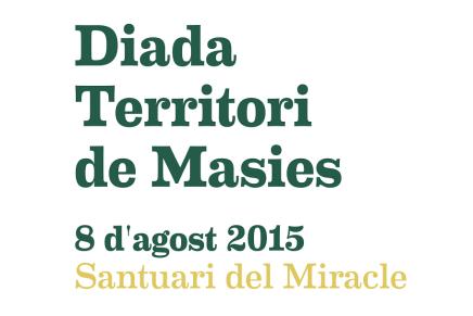 Torna la Diada de Territori de Masies el 8 d'agost!