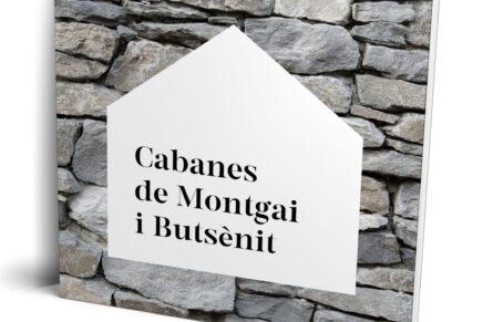 Cabanes de Montgai i Butsènit