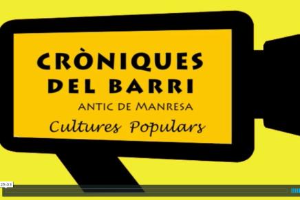 Cròniques del Barri antic de Manresa sobre Cultura Popular