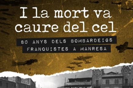 Exposició sobre els bombardeigs franquistes a Manresa
